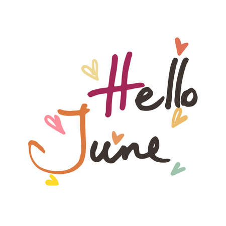 Hello June. Hand drawn ink grunge design. Summer print or design with lettering. Cards, tags, t-shirts. Vector illustration