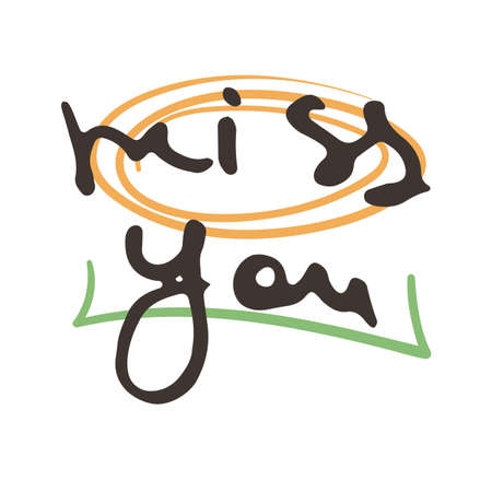 Miss You. Vector hand draw lettering. Ink draw illustration for postcard, greeting card and banner. Grunge lettering logo