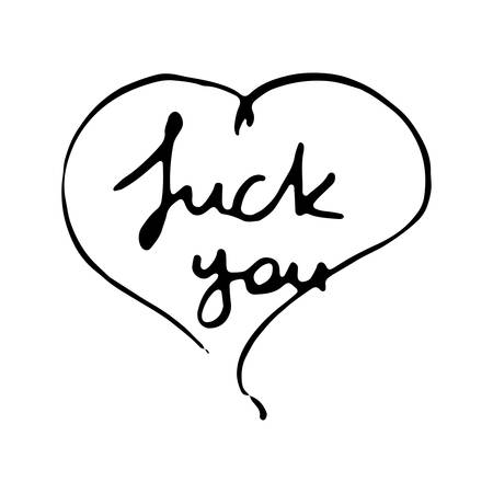 Fuck You. Modern ink calligraphy. Hand draw lettering for prints and tags. Vector illustration Stock fotó - 115275238