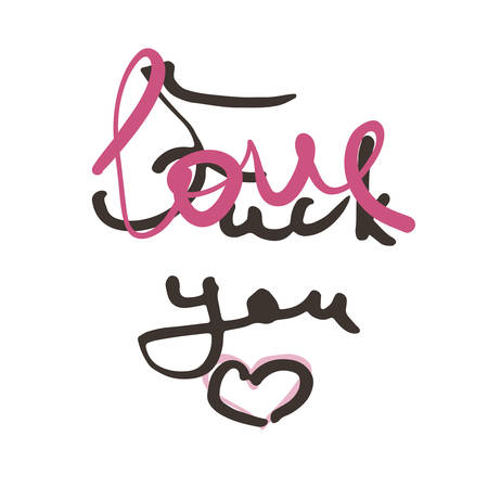 Love you. Fuck You. Modern ink calligraphy. Hand draw lettering for prints and tags. Vector illustration