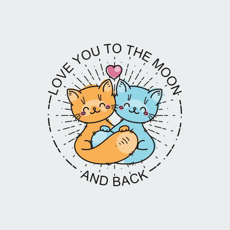 Love you to the moon and back. Cartoon hugging cats. Greetings and surprise vector illustration for prints, cards and coloring books