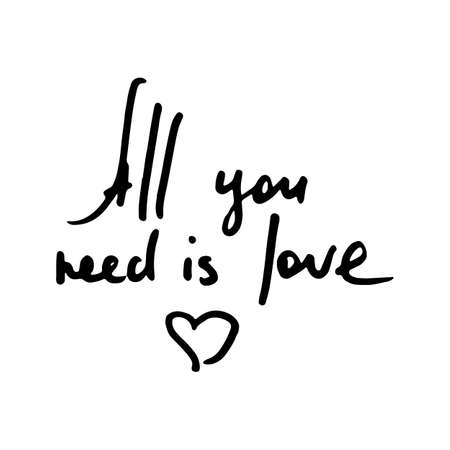 All you need is Love. Vector hand draw lettering. Ink draw illustration for postcard, greeting card and banner. Grunge lettering logo  イラスト・ベクター素材