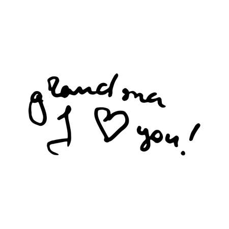 Grandma I Love You doodle lettering banner. Calligraphy ink vector text. Image for greeting card, print, tag, t-shirt