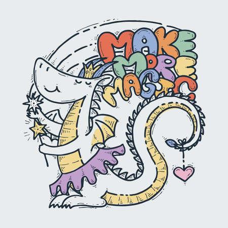 Make More Magic. Cute cartoon princess dragon with mistery wand, doodle childish vector illustration.