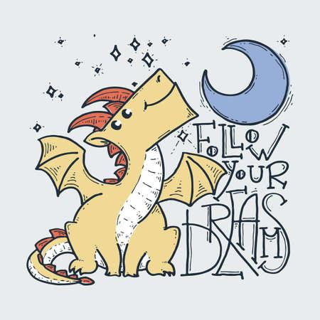 Follow your dreams. Cute cartoon dragon with moon and stars, doodle childish vector illustration. Illusztráció