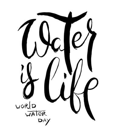 Water is Life. Hand lettering grunge card with textured handcrafted doodle letters in retro style. Hand-drawn vintage vector typography illustration 일러스트