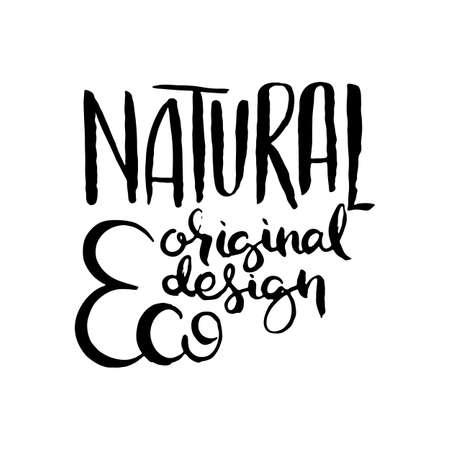 Natural Organic Eco Design. Hand lettering grunge card with textured handcrafted doodle letters in retro style. Hand-drawn vintage vector typography illustration