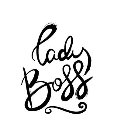 Lady Boss. Hand lettering grunge card with textured handcrafted doodle letters in retro style. Hand-drawn vintage vector typography illustration