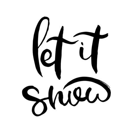 Let it snow. Grunge lettering isolated artwork. Typography stamp for t-shirt graphics, print, poster, banner, flyer, tags, postcard. Vector image