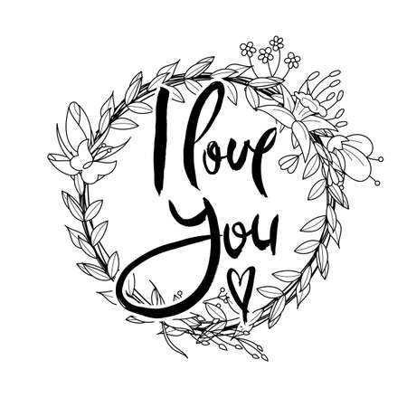 I love you. Hand lettering grunge card with flower background. Handcrafted doodle letters in retro style. Hand-drawn vintage vector typography illustration Vectores