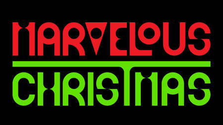 MARVELOUS CHRISTMAS title written in red and green handmade original typo
