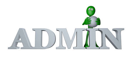 ascended: green guy and the word admin - 3d illustration