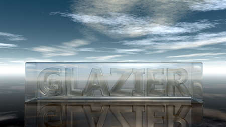 horizon reflection: the word glazier in glass cube under cloudy sky - 3d rendering