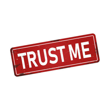 trust me dirty rusty metal icon plate sign