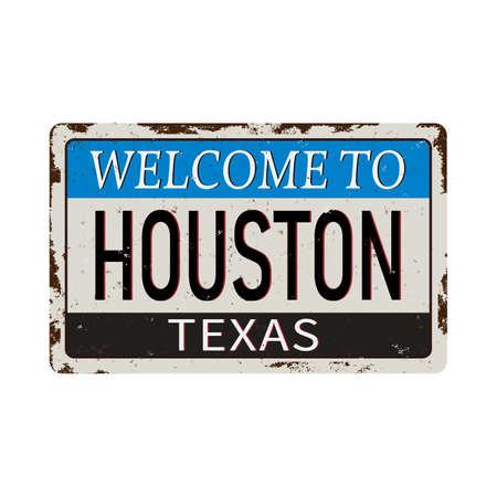 welcome to houston texas - Vector illustration - vintage rusty metal sign Ilustração