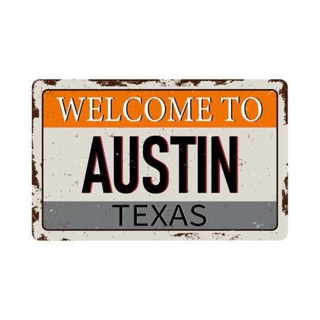 Welcome to Austin Texas vintage rusty metal sign on a white background, vector illustration Stok Fotoğraf - 121788095