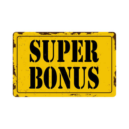 super bonus Antiques vintage rusty metal sign on a white background