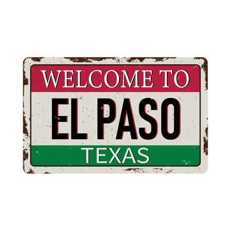 Welcome to el paso Texas vintage rusty metal sign on a white background, vector illustration Stok Fotoğraf - 121788145