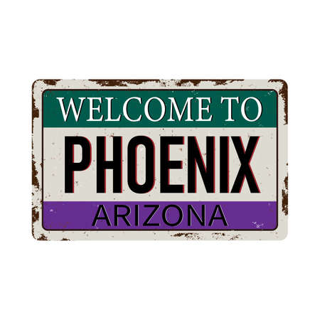 Welcome to Phoenix Arizona vintage rusty metal sign on a white background, vector illustration