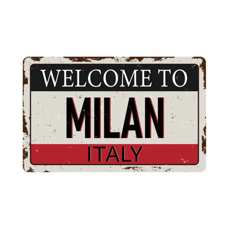 Welcome to Milan Italy Antiques vintage rusty metal sign on a white background vector illustration