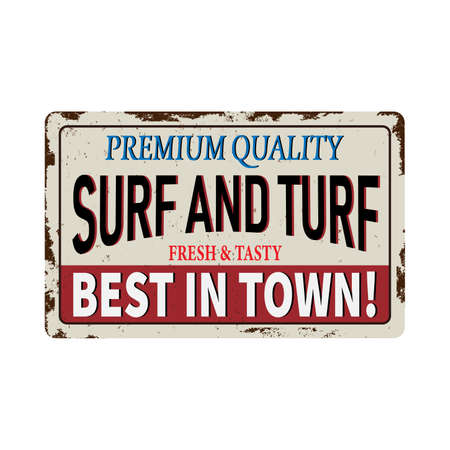 Premium Quality Surf and Turf Food Antiques vintage rusty metal sign, vector illustration