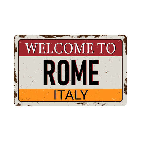 Vintage metal sign welcome to Rome italy Vector Stockfoto - 124930485