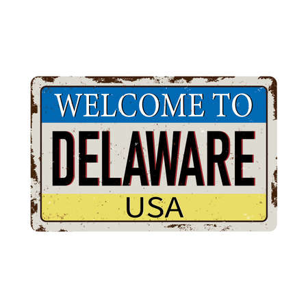 Welcome to Delaware vintage rusty metal sign on a white background, vector illustration 스톡 콘텐츠