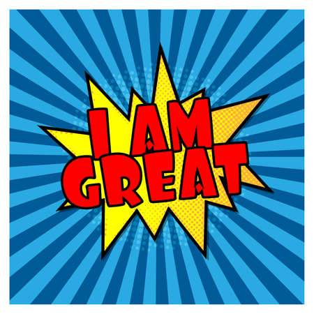 Comic book explosion with text i am Great vector illustration