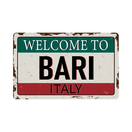 welcome to bari italy - Vector illustration - vintage rusty metal sign Illustration