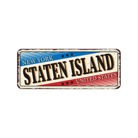 Greetings from New York Staten Island vintage rusty metal sign on a white background, vector illustration Illustration