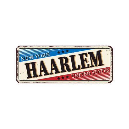 New York Haarlem vintage rusty metal sign on a white background, vector illustration Illustration
