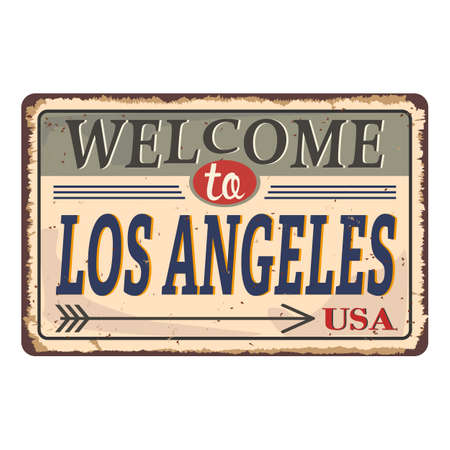 Welcome to Los Angeles vintage rusty metal sign on a white background, vector illustration Illustration