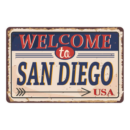Welcome to San Diego vintage rusty metal sign on a white background, vector illustration Illustration