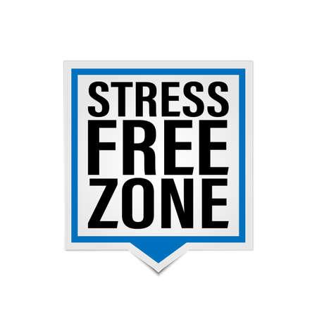 Stress Free Zone vector paper speech bubble label