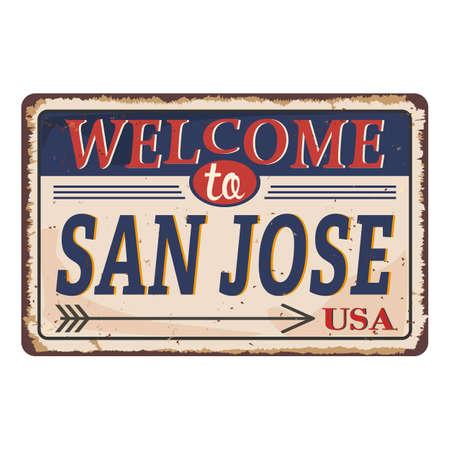 California SAN JOSE vintage rusty metal sign on a white background, vector illustration 일러스트