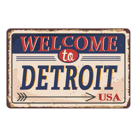 Welcome to Detroit Michigan vintage rusty metal sign on a white background, vector illustration