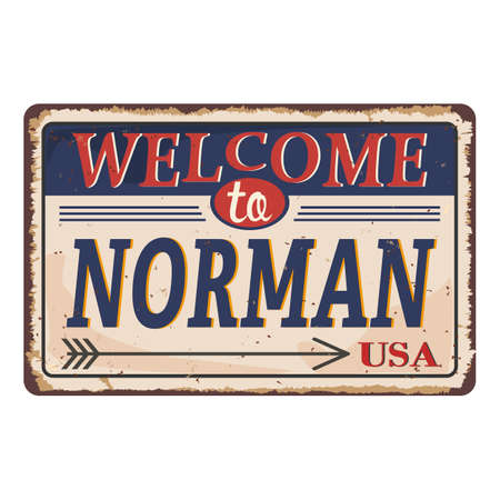 Welcome to Norman Oklahoma vintage rusty metal sign on a white background, vector illustration 일러스트