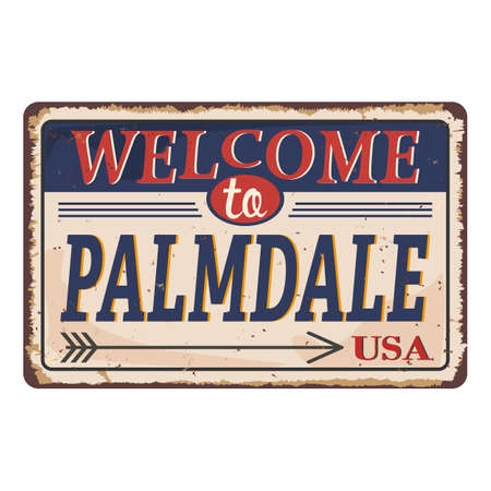 Palmdale California vintage rusty metal sign on a white background, vector illustration