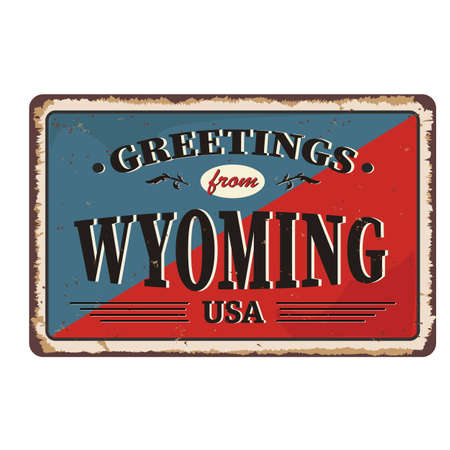 Greetings from Wyoming vintage rusty metal sign on a white background, vector illustration