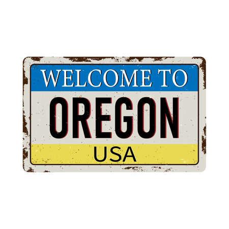 Welcome to Oregon vintage grunge poster, vector illustration