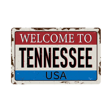 Welcome to Tennessee vintage rusty metal sign on a white background, vector illustration