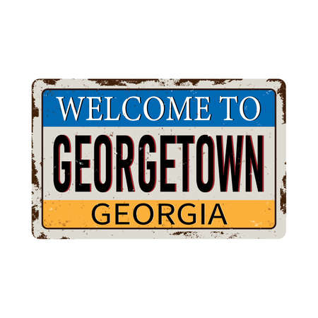 Welcome to Georgetown Georgia vintage rusty metal sign on a white background, vector illustration