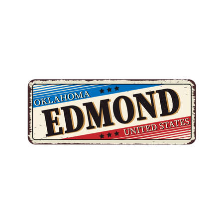 Welcome to Edmond Oklahoma vintage rusty metal sign on a white background, vector illustration