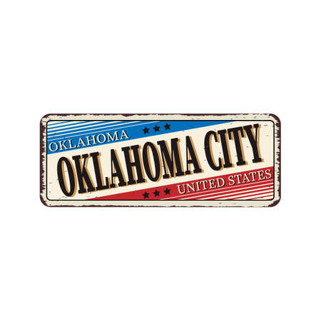 Welcome to Oklahoma City vintage rusty metal sign on a white background, vector illustration
