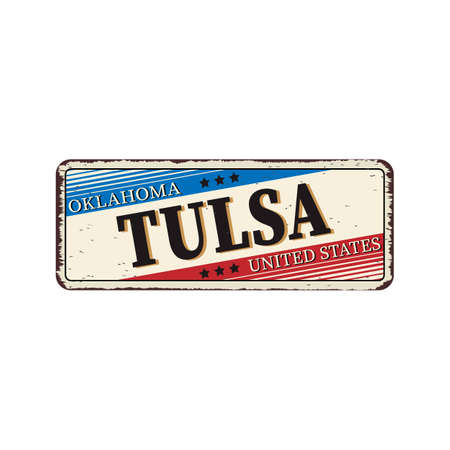 Welcome to Tusla Oklahoma vintage rusty metal sign on a white background, vector illustration 일러스트