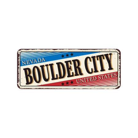 Welcome to Boulder City vintage rusty metal sign vector illustration 일러스트