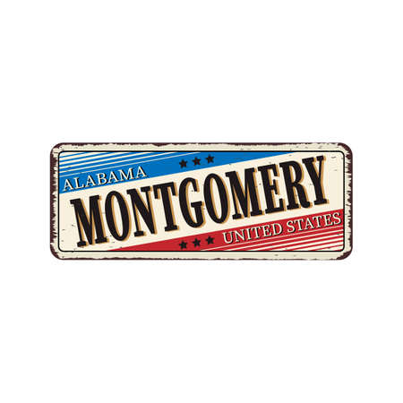Welcome to Montgomery Alabama vintage rusty vintage metal plaque on a white background, vector illustration
