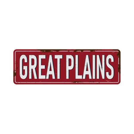great plains Vintage blank rusted metal sign Vector Illustration on white background Ilustrace