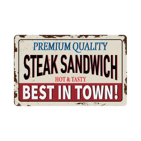 Steak Sandwich zone vintage rusty metal sign on a white background, vector illustration