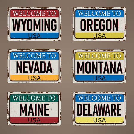 Set Welcome to Maine Wyoming Oregon Nevada Montana Delaware vintage rusty metal sign on a white background, vector illustration Ilustração